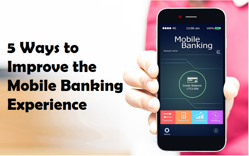 Mobile Banking Experience